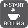 INSTANT BOILING